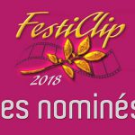 Nominés FestiClip 2018